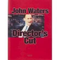 John Waters - Director's Cut - (ISBN 9783931141561)