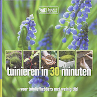 Tuinieren in 30 minuten - Unknown (ISBN 9789064078156)