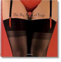 The Big Book of Legs - Dian Hanson (ISBN 9783836501880)