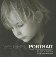 Mastering Portrait Photography - Sarah Plater (ISBN 9781781450857)