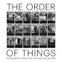 The Order of Things: Photography from The Walther Collection - (ISBN 9783869309941)
