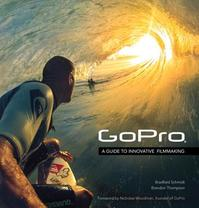 GoPro - Bradford Schmidt, Brandon Thompson (ISBN 9780321934161)