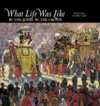 What life was like in the jewel in the crown - Time-Life Books (ISBN 0783554605)