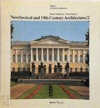 Neoclassical and 19th Century Architecture/2 - Robin Middleton, David Watkin (ISBN 9780847808519)