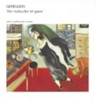 Geheugen - L.R. Squire, E.R. Kandel (ISBN 9789073035997)