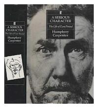 A Serious Character - Humphrey Carpenter (ISBN 9780571147861)