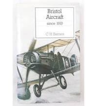 Bristol aircraft since 1910 - Christopher Henry Barnes (ISBN 9780851778235)