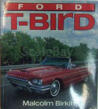 FORD T-Bird - Malcolm Birkitt (ISBN 9781855322141)