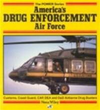 America's drug enforcement air force - Nena Wiley (ISBN 9780879385736)