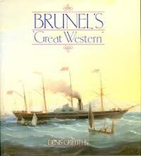 Brunel's Great Western - Denis Griffiths (ISBN 9780850597431)