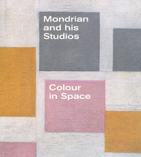 Mondrian and his studios : colour in space - Francesco Manacorda (ISBN 9781849762656)