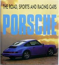 Porsche - the road, sports and racing cars (ISBN 1854431048)