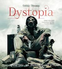 Dystopia - Post-Apocalyptic Art, Fiction, Movies & More - Dave Golder (ISBN 9781783613212)