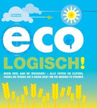 Eco-logisch! - Joanna Yarrow, Caleb Klaces (ISBN 9789038919744)