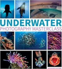 Underwater photography masterclass - alex mustard (ISBN 9781781452226)