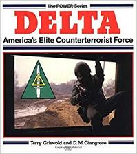 Delta, America's elite counterterrorist force - Terry Griswold, D. M. Giangreco (ISBN 9780879386153)