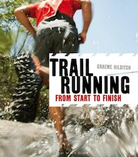 Trail Running - Graeme Hilditch (ISBN 9781408179987)