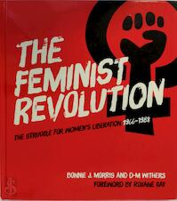 The Feminist Revolution - Bonnie J. Morris, D. M. Withers (ISBN 9780349011196)