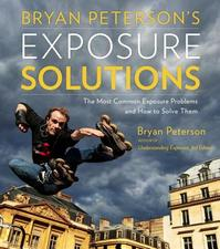 Bryan Peterson's Exposure Solutions - Bryan Peterson (ISBN 9780770433055)