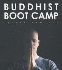 Buddhist Boot Camp - Timber Hawkeye (ISBN 9789025903404)