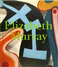 Elizabeth Murray - Robert Storr (ISBN 9780870704932)
