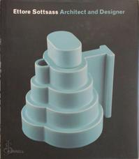 Ettore Sottsass. Architect and Designer - Ronald T Labaco (ISBN 9781858943206)