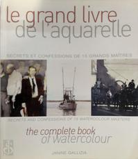 Le grand livre de l'aquarelle - Janine Gallizia (ISBN 9782953815139)