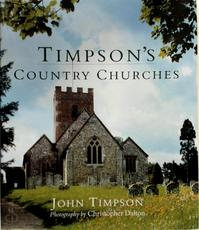 Timpson's Country Churches - John Timpson (ISBN 9780297823889)
