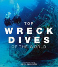 Top Wreck Dives of the World - Jack Jackson (ISBN 9781845374662)
