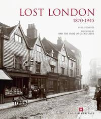 Lost London 1870-1945 - Phil Davies (ISBN 9780955794988)
