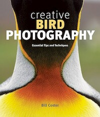 Creative Bird Photography - Bill Coster (ISBN 9781553655459)
