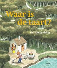 Waar is de Taart ? - T.K. The (ISBN 9789020956924)