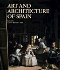 Art and Architecture of Spain - Xavier [ed.] Barral I Altet (ISBN 9780821224564)