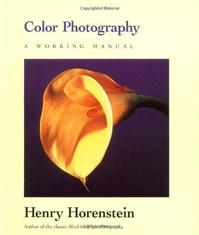 Color Photography - Henry Horenstein, Russell Hart (ISBN 9780316373166)