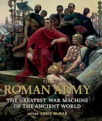 The Roman Army - Chris McNab (ISBN 9781849081627)