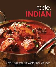 Taste Indian: over 100 mouth-watering recipes (ISBN 9781848528383)