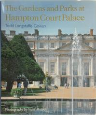 The Gardens and Parks at Hampton Court Palace - Todd Longstaffe-Gowan (ISBN 9780711223684)