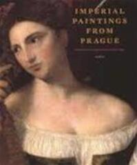 Imperial paintings from Prague - E. Fucikova, D.H. van Wegen (ISBN 9789055443505)