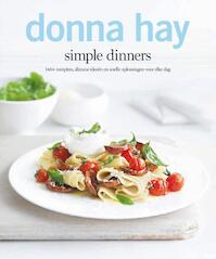 simple dinners - Donna Hay (ISBN 9789000310777)