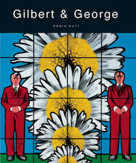 Gilbert and George - Robin Dutt, Andrew Lambirth (ISBN 9780856675706)