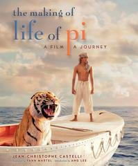 The Making of Life of Pi - Jean-Christophe Castelli (ISBN 9780062114136)