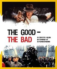 The Good - the Bad - Fien Meynendonckx (ISBN 9789079761807)