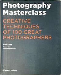 Photography masterclass - paul lowe (ISBN 9780500544624)