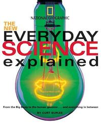 The New Everyday Science Explained - Curt Suplee (ISBN 9780792273578)