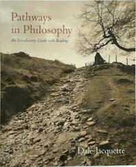 Pathways in philosophy - Dale Jacquette (ISBN 9780195131314)