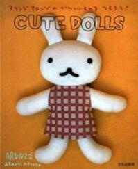 Cute Dolls - Unknown (ISBN 9781932234787)