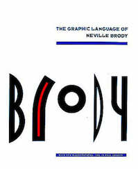 The graphic language of Neville Brody - Neville Brody, Jon Wozencroft (ISBN 9780500274965)
