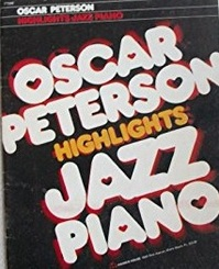 Oscar Peterson - Highlights Jazz Piano - Oscar Peterson