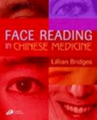 Face Reading in Chinese Medicine - Lillian Bridges (ISBN 9780443073151)
