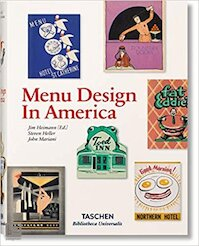 Menu Design in America - Jim Heimann [Red.], Steven Heller, John Mariani (ISBN 9783836520294)